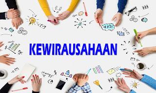 Kewirausahaan: Pengertian, Definisi, Ciri-Ciri, dan Tujuan Berwirausaha