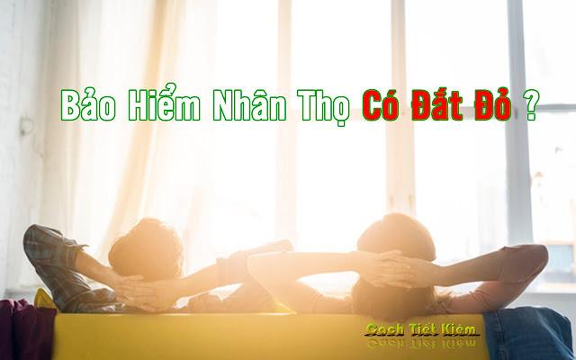 bao-hiem-nhan-tho-khong-dat-nhu-ban-tuong