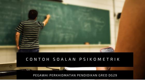 Contoh Soalan Psikometrik Pegawai Perkhidmatan Pendidikan DG29