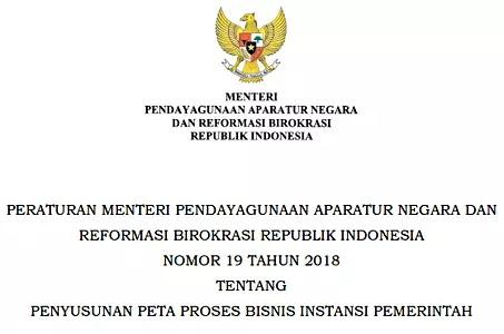 Permenpan RB Nomor 19 Tahun 2018 Tentang Penyusunan Peta Proses Bisnis Instansi Pemerintah