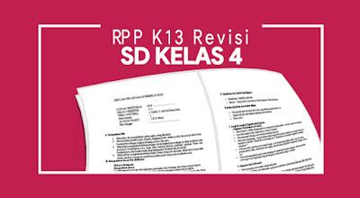 RPP K13 Kelas 4 Tema Indahnya Negeriku Semester 2 Revisi 2017