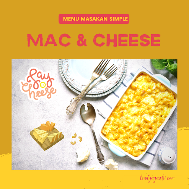 Memasak Menu Simple : Mac and Cheese