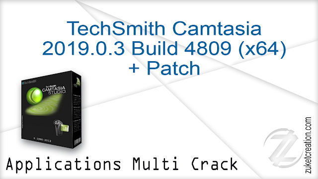 TechSmith Camtasia 2019.0.3 Build 4809 (x64) + Patch    |  485 MB