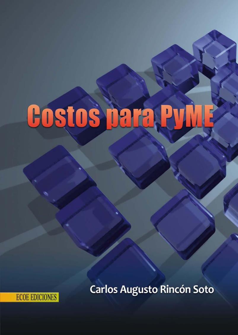 Guía de costos para PyME – Carlos Augusto Rincón Soto