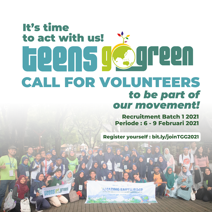 Open Recruitment Volunteers Teens Go Green 2021