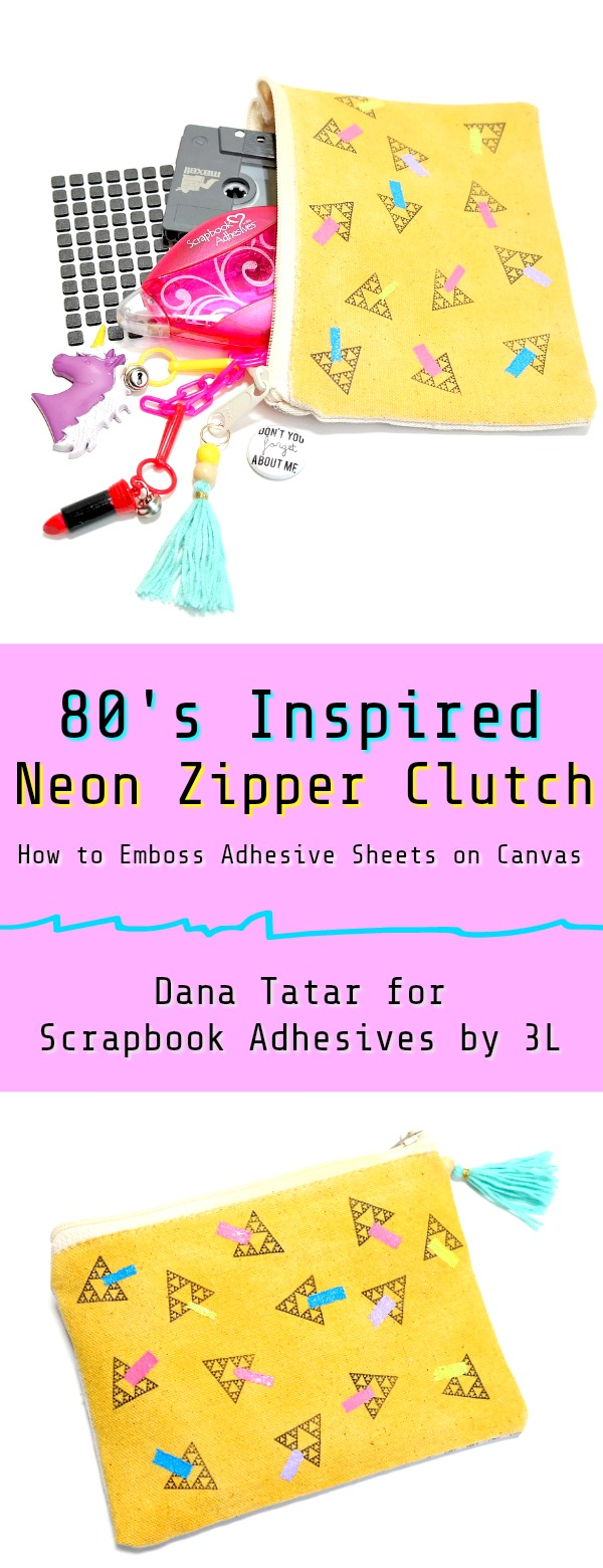How to Emboss Adhesive Sheets on Canvas to Make an 80s Inspired Zipper Clutch by Dana Tatar