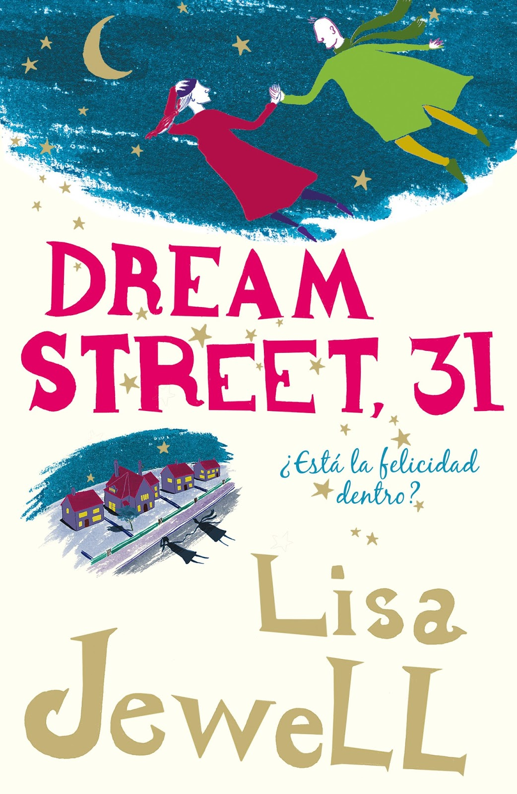 Dream street 31 – Lisa Jewell