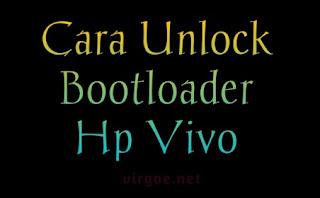 cara-unlock-bootloader-hp-vivo-work-semua-tipe