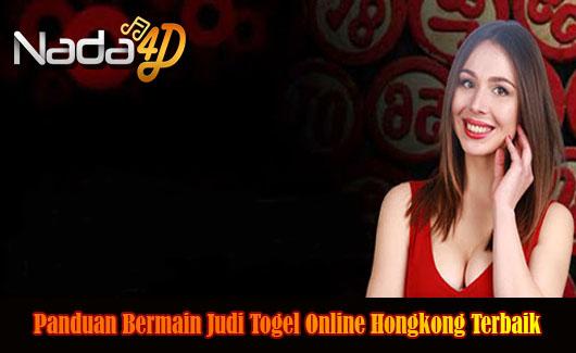 Panduan Bermain Judi Togel Online Hongkong Terbaik