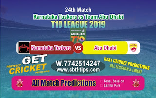 Who will win Today T10 League 2019, 24th Match Abu Dhabi vs Karnatka, 100% Sure Prediction