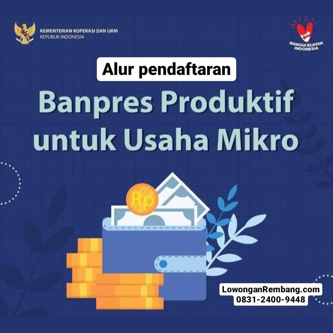 Alur Pendaftaran Bantuan Pelaku Usaha Mikro (BPUM) Di Kabupaten Rembang