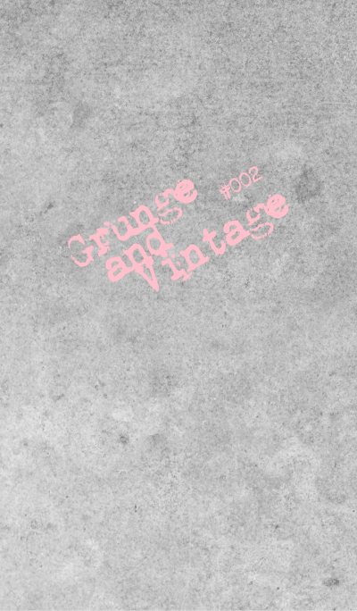 Grunge and Vintage #002 - To Feel