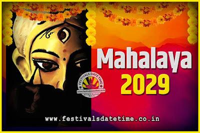 2029 Mahalaya Puja Date and Time Kolkata, 2029 Mahalaya Calendar