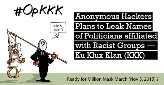 Anonymous Hackers to Leak 1000 of KKK Members Details on Million Mask March (Nov 5, 2015)