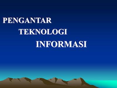 Pengantar Teknologi Informasi Teknik Industri dan Perkembangannya