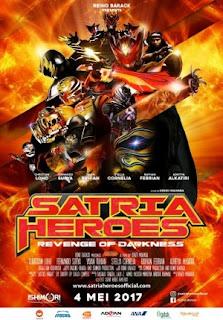 Film Satria Heroes Revenge of Darkness 2017 di Bioskop