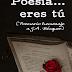 Poesía... eres tú: Poemario homenaje a G. A. Bécquer de Vanesa Sanmartín