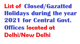 list-of-gazetted-closed-holidays-for-2021