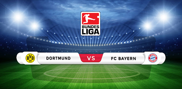 Dortmund vs Bayern Munich Prediction & Match Preview
