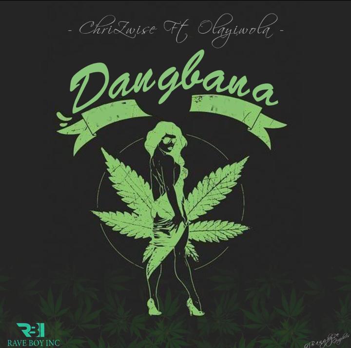 Chrizwise ft Olayiwola - Dangbana