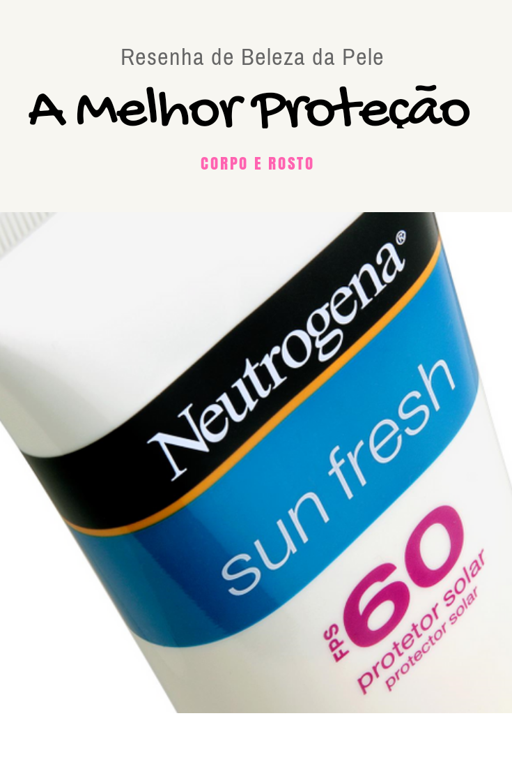 resenha sun fresh neutrogena no pinteresty