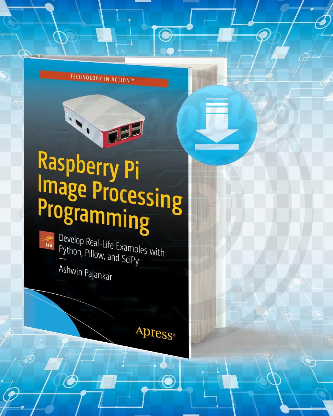 Free Book Raspberry Pi Image Processing Programming pdf.