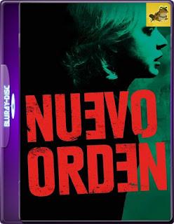 Nuevo Orden (2020) Brrip 1080p (60 FPS)Latino [GoogleDrive] Mr.60fps