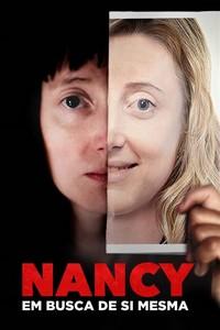 Nancy: Em Busca De Si Mesma (2018) Dublado 720p