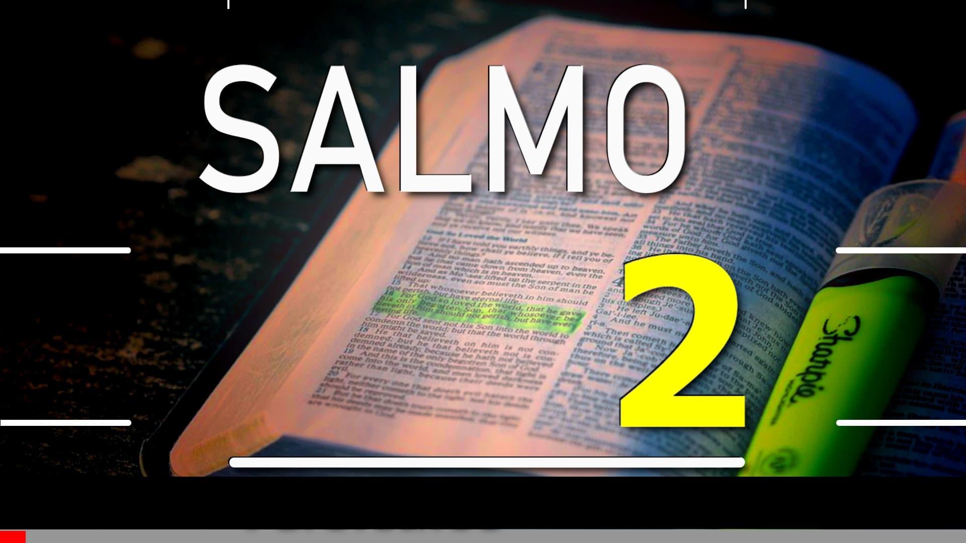 A imagem mostra uma bíblia de estudos aberta com a escrita. Salmo 2; Versículos 1 a 12.