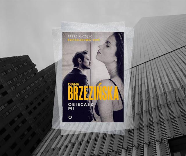 #473. Obiecasz mi | Diana Brzezińska