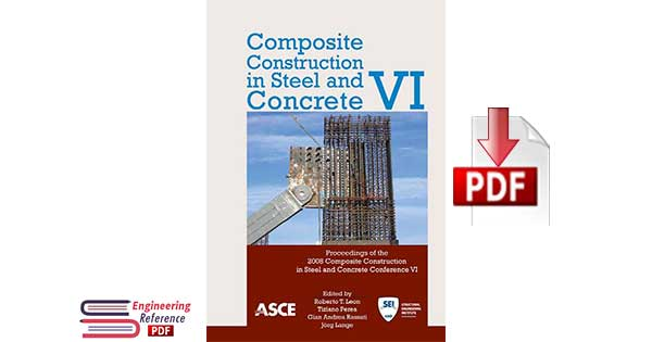 Composite Construction in Steel and Concrete VI