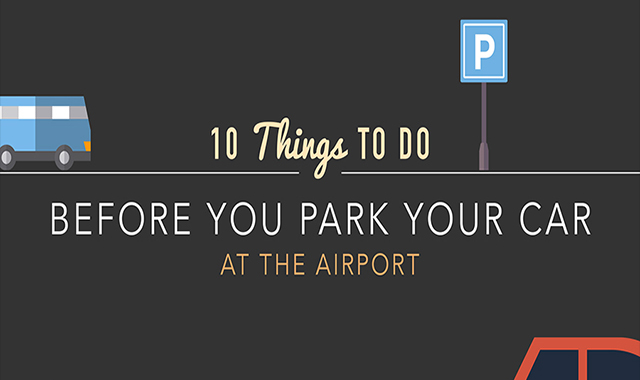 10 Things to Do Before You Park Your Car at the Airport