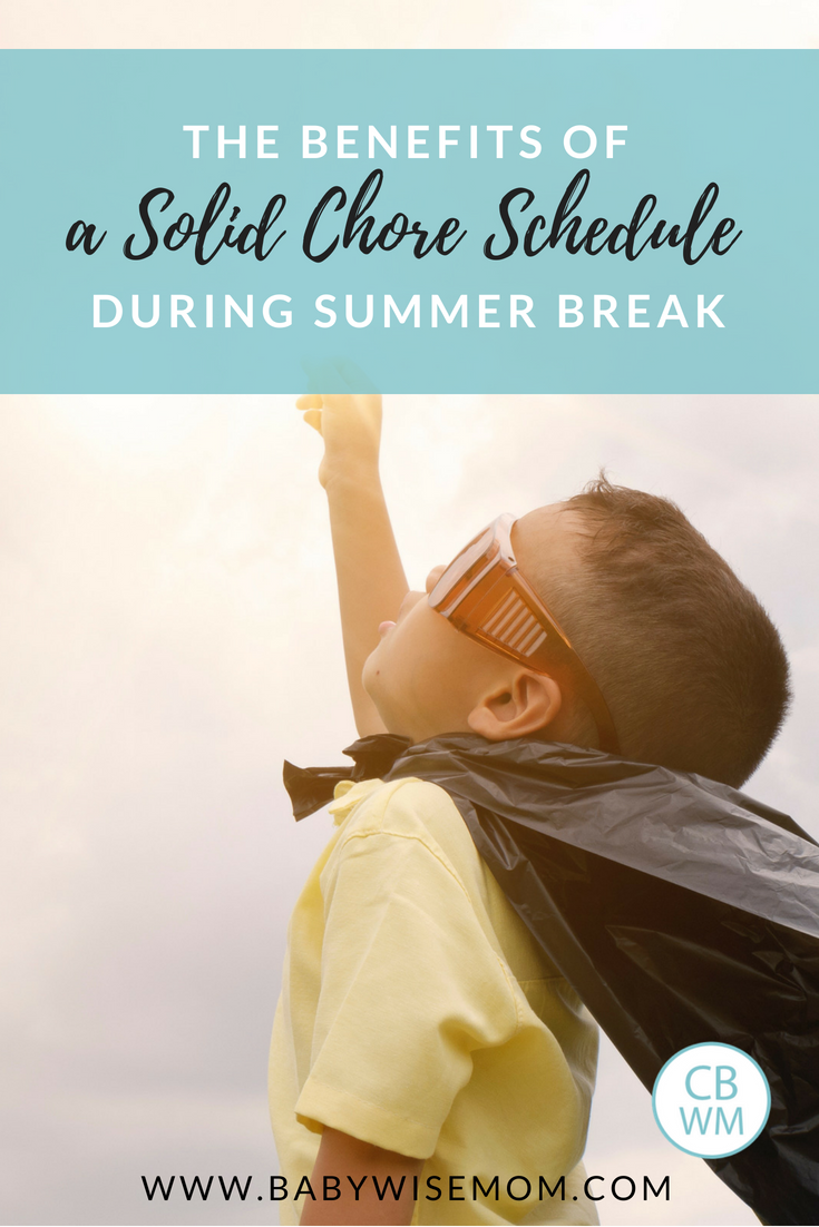 Why a Solid Chore Schedule Can Save Your Sanity This Summer. Reasons to have your child do chores during summer.