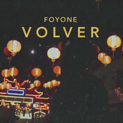 Single: Foyone - Volver [2017]