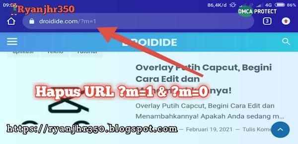 Cara hapus kode url ?m=1 di blogger