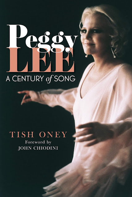 Peggy Lee: A Century of Song by Tish Oney.