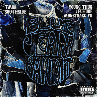 TM88, Southside & Moneybagg Yo - Blue Jean Bandit (feat. Young Thug & Future) Mp3 Download