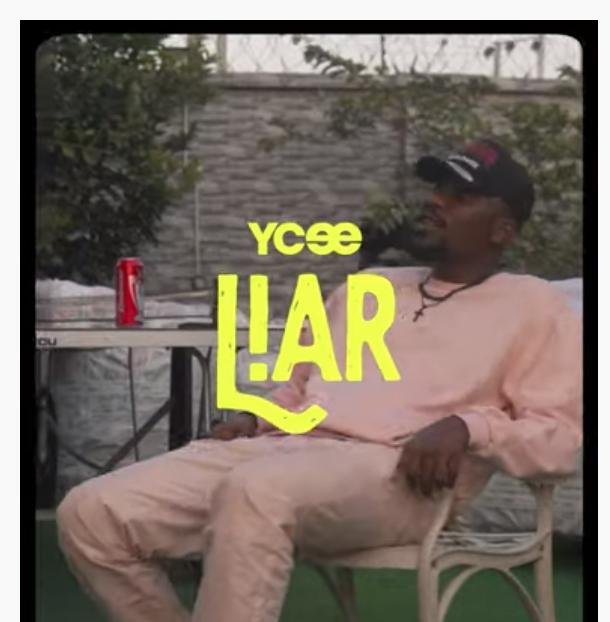 """YCee – """"Liar"""" #Arewapublisize"""