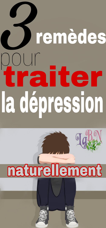 3 remèdes pour traiter la dépression naturellement