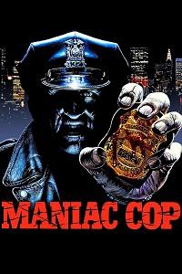 Watch Maniac Cop Online Free in HD