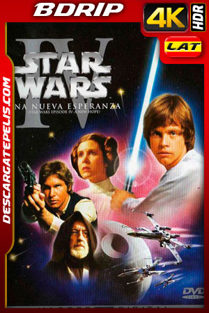Star Wars: episodio IV una nueva esperanza (1977) 4k BDrip HDR  Latino – Ingles