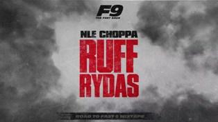 Ruff Rydas Lyrics - NLE Choppa