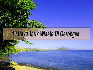 Inilah 10 Daya Tarik Wisata Di Kecamatan Gerokgak Buleleng