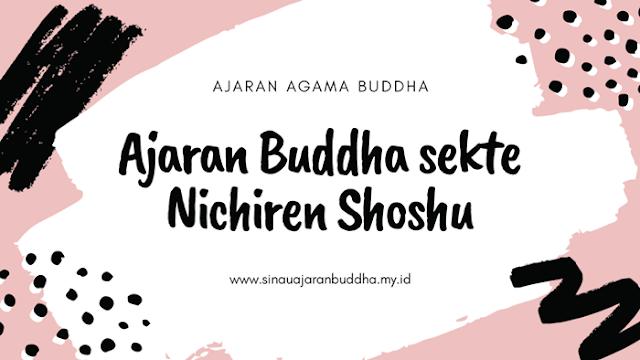 Ajaran Buddha sekte Nichiren Shoshu (MNSBDI)