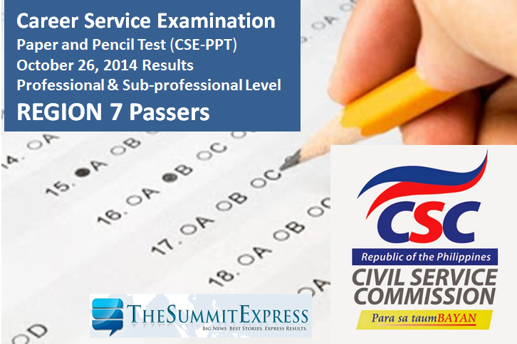 Region 7 Passers: October 2014 Civil service exam results (CSE-PPT)