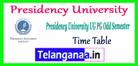 Presidency University UG PG Odd Semester Time Table 2017