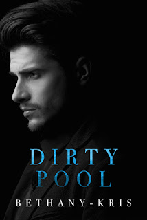 Dirty Pool by Bethany-Kris