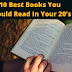 10 Best Life Changing Books You Should Read In Your 20's