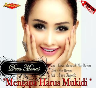 Deva Monas & Nur Bayan Mengapa Harus Mukidi
