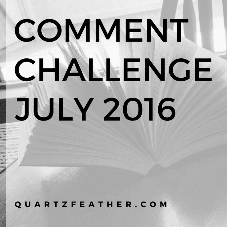 Comment Challenge July 2016